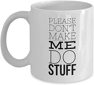 Introvert Coffee Mug 11 Oz - Please Don't Make Me Do Stuff - Shy Withdrawn Unsociable Awkward Loner Sheepish Antisocial Sarcastic