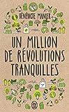 Un million de révolutions tranquilles - Comment les citoyens changent le monde