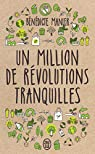 Un million de révolutions tranquilles par Manier