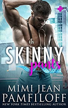 SKINNY PANTS (The Happy Pants Cafe Series Book 3) by [Mimi Jean Pamfiloff]