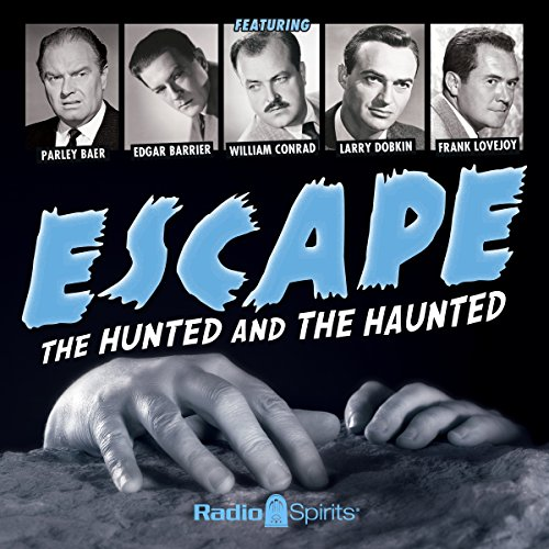Couverture de Escape: The Hunted and the Haunted