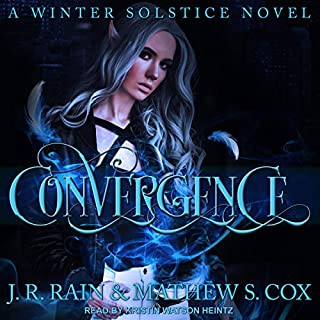 Convergence     Winter Solstice, Book 1              By:                                                                                                                                 J.R. Rain,                                                                                        Matthew S. Cox                               Narrated by:                                                                                                                                 Kristin Watson Heintz                      Length: 7 hrs and 45 mins     10 ratings     Overall 3.9
