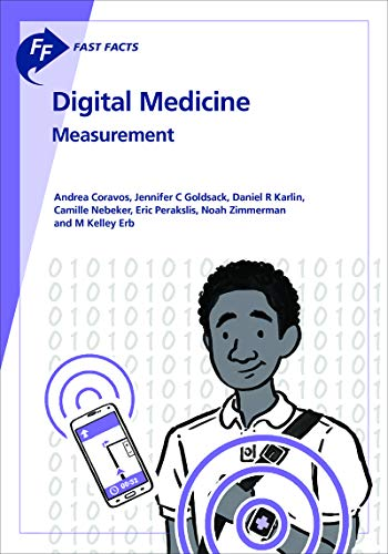 Fast Facts: Digital Medicine - Measurement (English Edition)