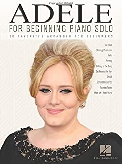 Adele for Beginning Piano Solo: 10 Favorites