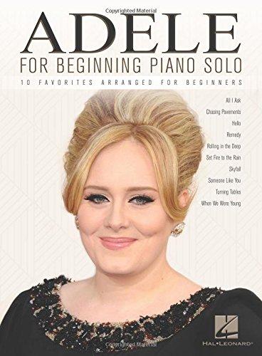 Adele For Beginning Piano Solo: Songbook für Klavier: 10 Favorites