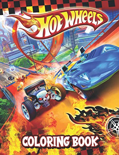 Hot Wheels Coloring Book: Great Gift For All Fans Of Hot Wheels. A Way For Relaxation And Stress Relief