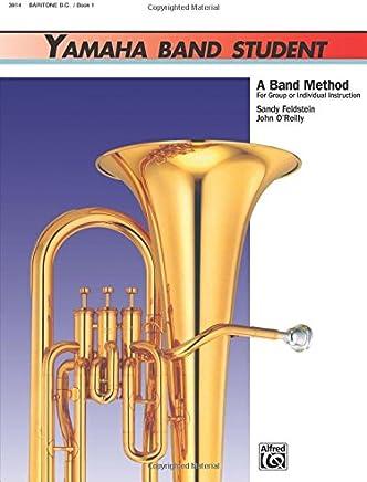 Yamaha Band Student, Book 1 Baritone B.c.
