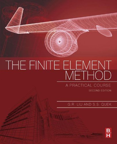 The Finite Element Method: A Practical Course (English Edition)