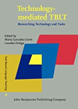 Technology-mediated TBLT: Researching Technology and Tasks (Task-Based Language Teaching)