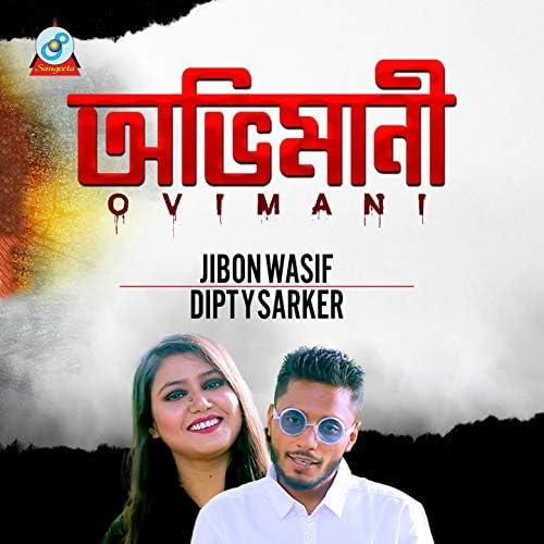 Jibon Wasif, Dipty Sarker