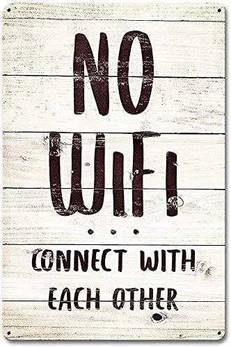 No WiFi Connect with Vintage Style Metal Sign Pintura de hierro para interior y exterior, hogar, bar, café, cocina, decoración de pared 8 x 12 pulgadas