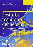 Disturbi respiratori del neonato. Dalla patogenesi alla terapia