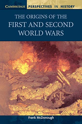 The Origins of the First and Second World Wars (Cambridge Perspectives in History)