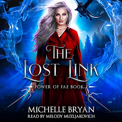 The Lost Link Audiobook By Michelle Bryan cover art