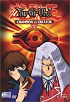 Yu-Gi-Oh: Champion Vs Creator [DVD] [Import]