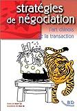 Stratégie et négociation. L'art chinois de la transaction