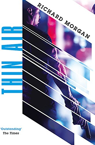 Thin Air: From the author of Netflix's Altered Carbon (Gollancz Sf)