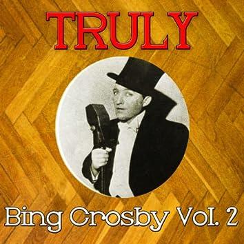 Truly Bing Crosby, Vol. 2