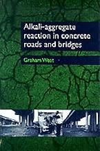 Alkali-Aggregate Reaction in Concrete Roads & Bridges