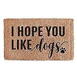 Flocked Coir Doormat - Pets (I Hope You Like Dogs)