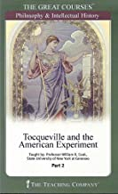 Tocqueville and the American Experiment (The Great Courses, Part 2)