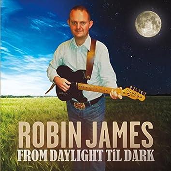 From Daylight Til Dark