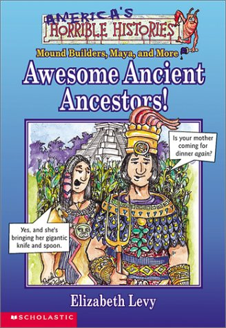 Awesome Ancient Ancestors (America's Horrible Histories, 2) (Comic)