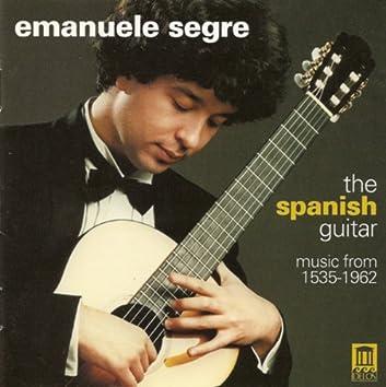 Guitar Music - Milan, L. / Mudarra, A. / Narvaez, L. / Sanz, G. / Murcia, S. / Aguado, D. / Albeniz, I. (The Spanish Guitar)