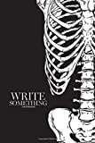 Notebook - Write something: Human ribcage hand drawn line art anatomically correct notebook, Daily Journal,...