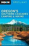 Moon Spotlight Oregon's Southern Cascades Camping & Hiking