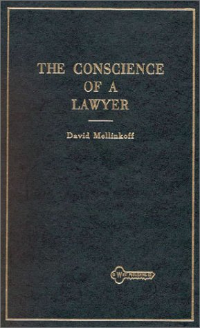 Conscience of a Lawyer (American Casebooks)