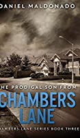 The Prodigal Son From Chambers Lane (Chambers Lane Series Book 3)