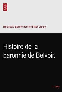 Histoire de la baronnie de Belvoir.