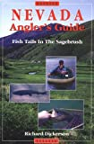 Nevada Angler s Guide: Fish Tails in the Sagebrush
