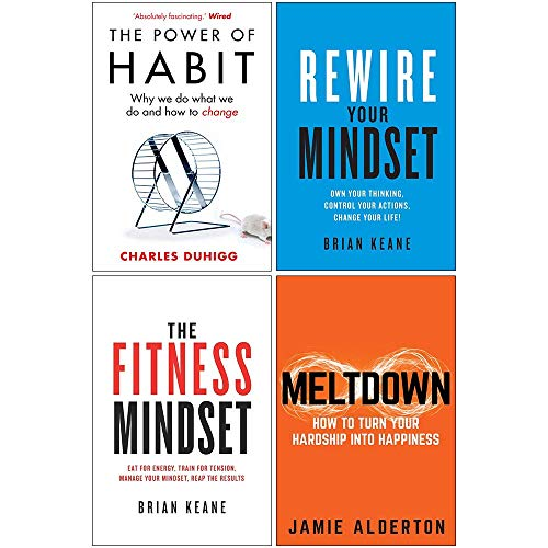 The Power of Habit, Rewire Your Mindset, The Fitness Mindset, Meltdown 4 Books Collection Set