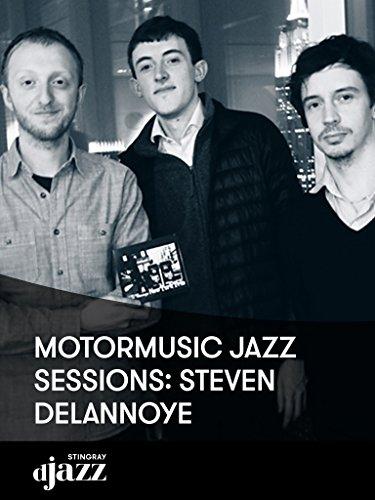 MotorMusic Jazz Sessions: Steven Delannoye