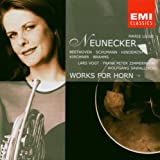Marie Luise Neunecker ~ Werker für Horn (Beethoven · Schumann · Hindemith · Kirchner · Brahms) / Vogt · Zimmermann · Sawallisch