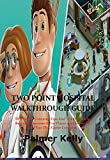 TWO POINT HOSPITAL WALKTHROUGH GUIDE: This Guide Contains Tips and Tricks To Help Beginner Become A Pro Player and Enjoy All The Fun This Game Contains (English Edition)