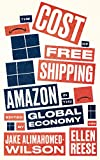 The Cost of Free Shipping: Amazon in the Global Economy (Wildcat)