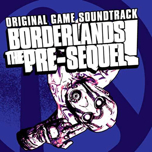 Borderlands: The Pre-Sequel (Original Soundtrack)