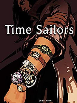 Time Sailors by [Shelli Frew]
