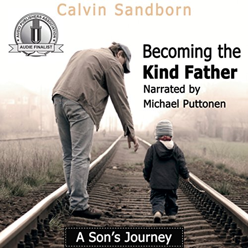 Becoming the Kind Father audiobook cover art