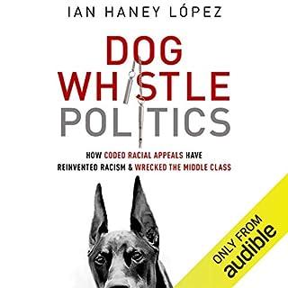 Dog Whistle Politics cover art