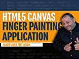 HTML5 Canvas Finger Painting Application