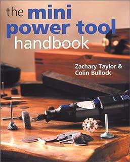 The Mini Power Tool Handbook