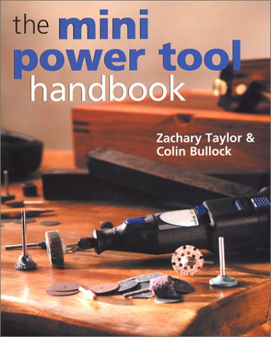 The Mini Power Tool Handbook