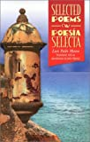 Poesia Selecta (Recovering the U.S. Hispanic Literary Heritage) (English, Spanish and Spanish Edition)