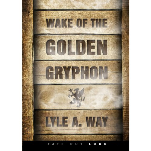 Wake of the Golden Gryphon  cover art