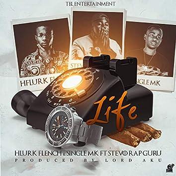 Life (feat. Single MK & Stevo Rap Guru)
