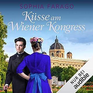 Küsse am Wiener Kongress     Lancroft Abbey 4              Autor:                                                                                                                                 Sophia Farago                               Sprecher:                                                                                                                                 Nora Jokhosha                      Spieldauer: 10 Std. und 39 Min.     102 Bewertungen     Gesamt 4,7